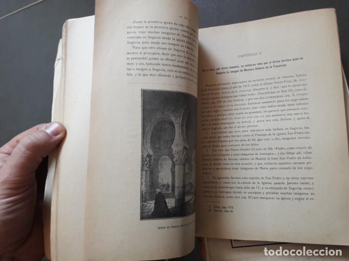 Libros antiguos: HISTORIA DE NTRA. SRA. DE LA FUENCISLA DE SEGOVIA. Ildefonso Rodriguez. Imp. del Horno, 1915 RARO - Foto 5 - 192959675