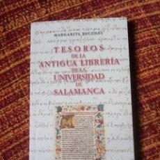 Libros antiguos: TESOROS DE LA ANTIGUA LIBRERÍA DE LA UNIVERSIDAD DE SALAMANCA - MARGARITA BECEDAS. Lote 192973430