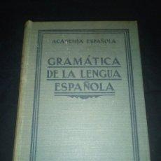 Libros antiguos: GRAMÁTICA DE LA LENGUA ESPAÑOLA - ACADÉMIA ESPAÑOLA EDICIÓN 1931. Lote 193032661
