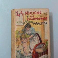 Libros antiguos: LA HIGIENE Y LA ECONOMIA, BIBLIOTECA POPULAR TOMO XXIII,ED. CALLEJA 1905. Lote 193034582