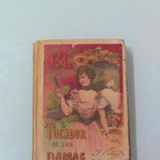 Libros antiguos: EL TOCADOR DE LAS DAMAS I , BIBLIOTECA POPULAR TOMO XLVI ED. CALLEJA. Lote 193034808