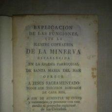 Libros antiguos: ILUSTRE COFRADRIA LA MINERVA IGLESIA DE SANTA MARIA DEL MAR.AÑO 1848.. Lote 193209942