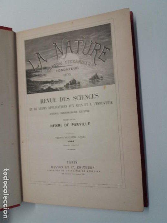 Libros antiguos: LIBRO LA NATURE, REVISTA DE CIENCIAS, 1904, PRECIOSA ENCUADERNACION - Foto 7 - 193210763