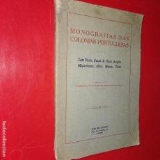 Libros antiguos: MONOGRAFIAS DAS COLONIAS PORTUGUESAS CABO VERDE,GUINE,S. TOME,ANGOLA,MOCAMBIQUE,INDIA MACAU,TIMOR. Lote 193247100