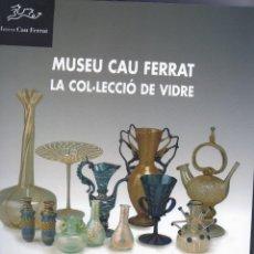 Libros antiguos: MUSEU CAU FERRAT. Lote 193269233