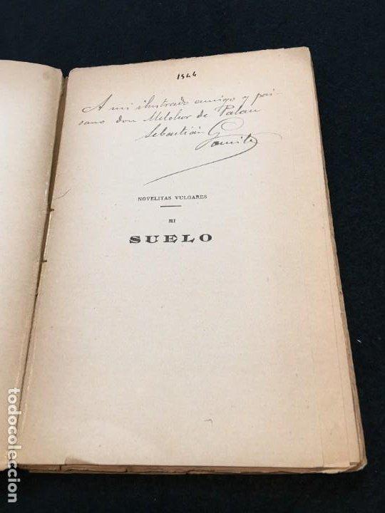 Libros antiguos: Sebastián Gomila. Suelo. Dedicatoria Autógrafa. Madrid / Barcelona, c.1890. 1ª Edición. - Foto 2 - 193292307