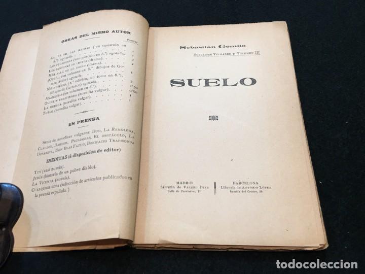 Libros antiguos: Sebastián Gomila. Suelo. Dedicatoria Autógrafa. Madrid / Barcelona, c.1890. 1ª Edición. - Foto 3 - 193292307
