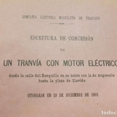 Libros antiguos: 1906. MADRID. CONCESION UN TRANVIA CON MOTOR ELECTRICO DESDE CALLE BARQUILLO HASTA PLAZA OLAVIDE. Lote 193337866