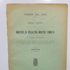 Libros antiguos: 1906. AUTORIZACIÓN TRANVÍA DESDE RONDA DE VALENCIA A PUENTE DE TOLEDO EN MADRID. TRANVÍA DEL ESTE.. Lote 193339692