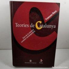 Livres anciens: LLIBRE - TEORIES DE CATALUNYA - FRANCESC ROCA - GUIA DE LA SOCIETAT CATALANA CONTEMPORÀNIA / N-10058. Lote 193430811