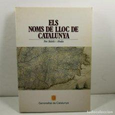 Libri antichi: LLIBRE - ELS NOMS DE LLOC DE CATALUNYA - PERE BALAÑÀ I ABADIA - GENERALITAT CATALUNYA / N-10072. Lote 193432927