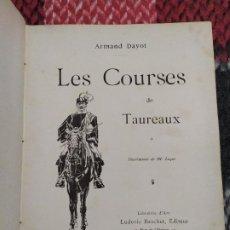 Libros antiguos: 1889. CURSO DE TOROS. ARMAND DAYOT. . Lote 193439942