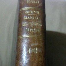 Libros antiguos: ~~~~ MANUAL DEL TEJEDOR DE PAÑOS, GABRIEL GIRONI 1882, UN VOLUMEN CON DOS TOMOS, DESPLEGABLES. ~~~~. Lote 193450723