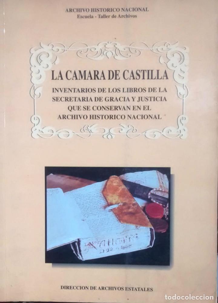 LA CÁMARA DE CASTILLO. - ALVAREZ-COCA GONZÁLEZ, MARÍA JESÚS ( DIRECCIÓN E INTRODUCCIÓN ) (Libros Antiguos, Raros y Curiosos - Historia - Otros)