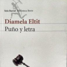 Livres anciens: PUÑO Y LETRA. JUICIO ORAL - ELTIT, DIAMELA. Lote 193518883