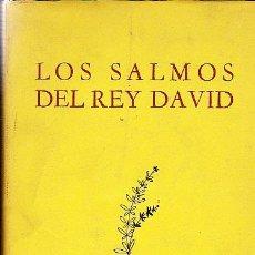 Livres anciens: LOS SALMOS DEL REY DAVID. TRADUCIDOS NUEVAMENTE AL CASTELLANO EN VERSO POR TOMÁS GONZÁLEZ CARVAJAL. Lote 193519260