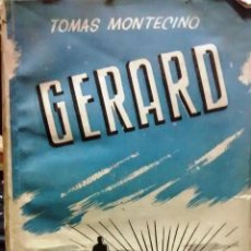 Livres anciens: GERARD - MONTECINO, TOMÁS. Lote 193523042