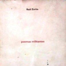 Livres anciens: POEMAS MILITANTES - ZURITA, RAÚL. Lote 193526406