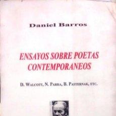 Libri antichi: ENSAYOS SOBRE POETAS CONTEMPORÁNEOS : DEREK WALCOTT, NICANOR PARRA, B. PASTERNAK, ETC. - BARROS, DAN. Lote 193542051