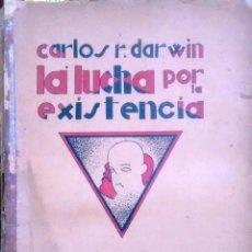 Livres anciens: LA LUCHA POR LA EXISTENCIA - DARWIN, CARLOS R. ( 1809 - 1882 ). Lote 193547870