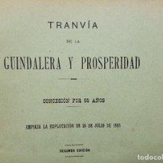 Libros antiguos: 1906 TRANVÍA DE LA GUINDALERA Y PROSPERIDAD. CONCESIÓN POR 55 AÑOS DESDE 1893. MADRID. Lote 193642447