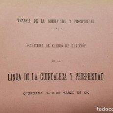 Libros antiguos: 1914. TRANVÍA DE LA GUINDALERA Y PROSPERIDAD ESCRITURA CAMBIO TRACCIÓN 1902 MADRID. Lote 193643340