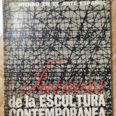 Libros antiguos: EL HIERRO EN EL ARTE ESPAÑOL. FORMAS DE LA ESCULTURA CONTEMPORÁNEA. Lote 193660758