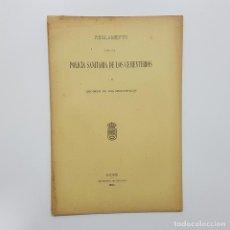 Libros antiguos: REGLAMENTO POLICÍA SANITARIA DE LOS CEMENTERIOS Y DE REGIMEN DE LOS MUNICIPALES 1905.MADRID. Lote 193665441