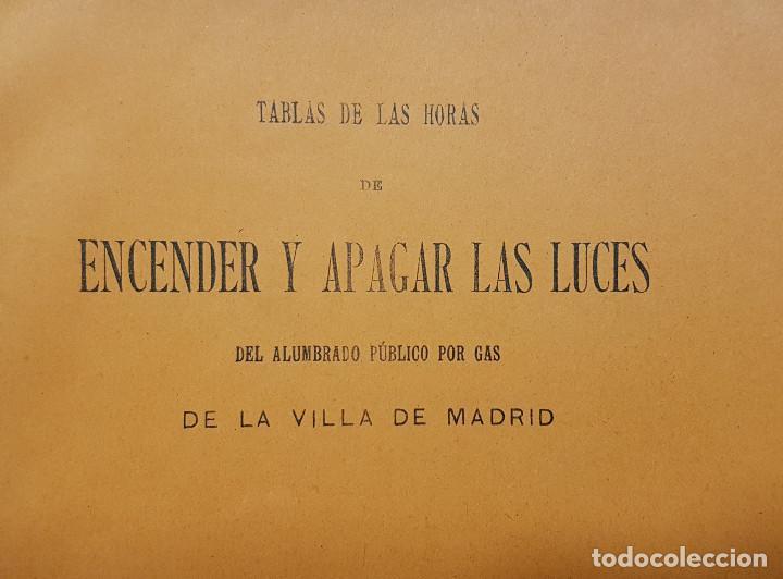 Libros antiguos: MADRID. TABLA DE LAS HORAS DE ENCENDER Y APAGAR LAS LUCES DE ALUMBRADO PUBLICO POR GAS 1911 - Foto 2 - 193665535