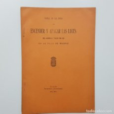 Libros antiguos: MADRID. TABLA DE LAS HORAS DE ENCENDER Y APAGAR LAS LUCES DE ALUMBRADO PUBLICO POR GAS 1911. Lote 193665535