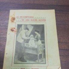 Libros antiguos: LA RECOMPENSA DE UNA BUENA ACCION. J. I. JEANNE. IMP. DE ISAAC MARTINEZ, 1912.. Lote 193701218