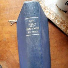 Libros antiguos: DIARIO DE UN ESTUDIANTE EN PARIS 1ª EDICIÓN GAZIEL 1915. Lote 193730123
