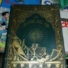 Libros antiguos: LA LEYENDA DEL CID ESCRITA EN VERSO POR DON JOSÉ ZORRILLA MONTANER Y SIMÓN 1882. Lote 193749323