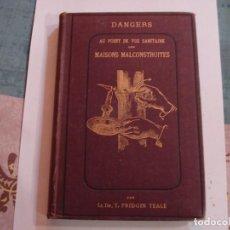 Livres anciens: EXTRAORDINARIO LIBRO PELIGROS DESDE EL PUNTO DE VISTA SANITARIO DE CASAS MAL CONSTRUIDAS 1882. Lote 193755090