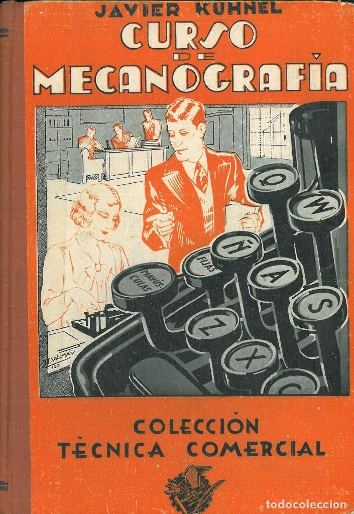 Libros antiguos: CURSO DE MECANOGRAFÍA. (KUHNEL PORTA, Javier). - Foto 2 - 192231065