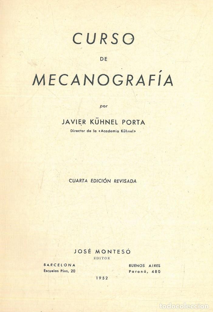 Libros antiguos: CURSO DE MECANOGRAFÍA. (KUHNEL PORTA, Javier). - Foto 3 - 192231065