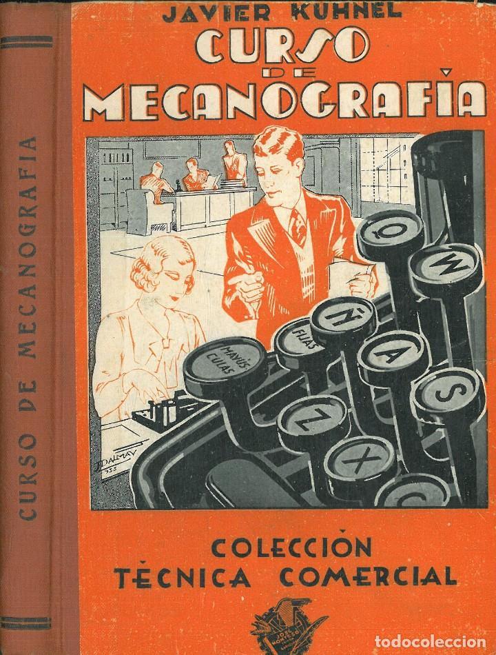 CURSO DE MECANOGRAFÍA. (KUHNEL PORTA, JAVIER). (Libros Antiguos, Raros y Curiosos - Bellas artes, ocio y coleccionismo - Otros)