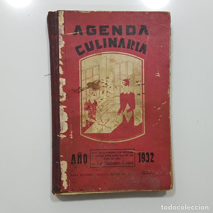 AGENDA CULINARIA 1932 POR LA DUQUESA LAURA (Libros Antiguos, Raros y Curiosos - Cocina y Gastronomía)