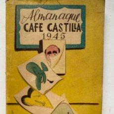 Libros antiguos: ALMANAQUE DEL CAFÉ CASTILLA MADRID 1945. Lote 193821246