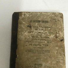 Libros antiguos: QUILLERMO MOYANO EL COCINERO ESPAÑOL Y LA PERFECTA COCINERA, MÁLAGA, 1867 PRIMERA EDICIÓN . Lote 193842020