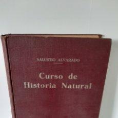 Libri antichi: CURSO DE HISTORIA NATURAL, SALUSTIO ALVARADO. Lote 193938740