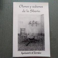 Libros antiguos: LIBRO OLORES Y SABORES DE LA SIBERIA. Lote 194010967
