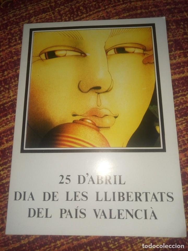 25 D'ABRIL DÍA DE LES LLIBERTATS DEL PAÍS VALENCIA - EDICIÓN 1979 (Libros Antiguos, Raros y Curiosos - Pensamiento - Otros)