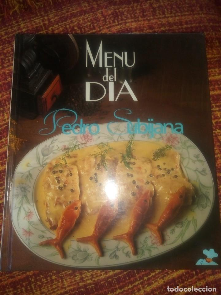 MENÚ DEL DÍA - PEDRO SUBIJANA - 3ª EDICIÓN DE 1993 (Libros Antiguos, Raros y Curiosos - Cocina y Gastronomía)