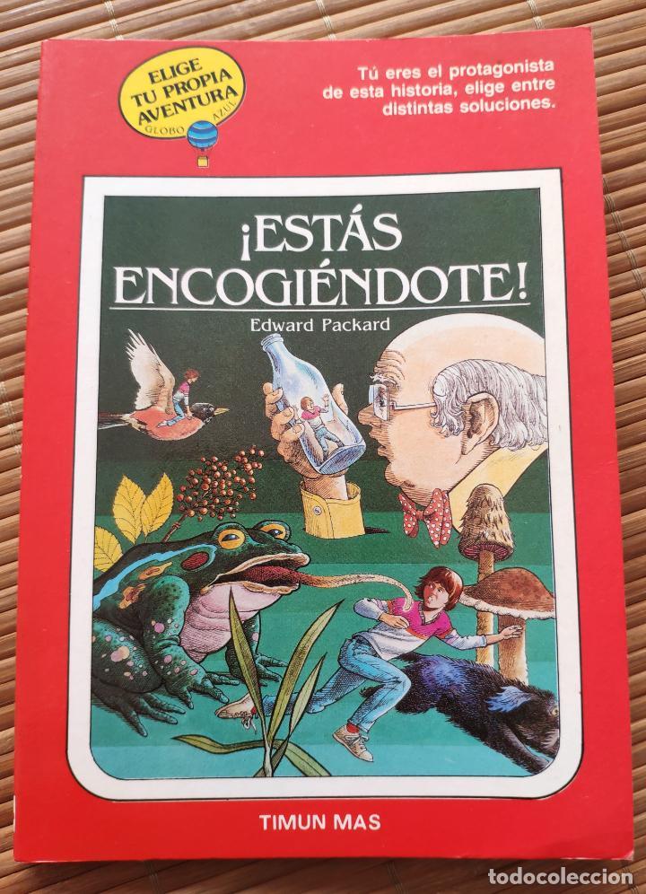ELIGE TU PROPIA AVENTURA Nº 4 GLOBO AZUL - ESTÁS ENCOGIENDOTE - TIMUN MAS (Libros Antiguos, Raros y Curiosos - Literatura Infantil y Juvenil - Otros)