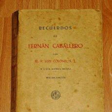 Libros antiguos: RECUERDOS DE FERNÁN CABALLERO / POR EL P. LUIS COLOMA, S.J.. Lote 194119943