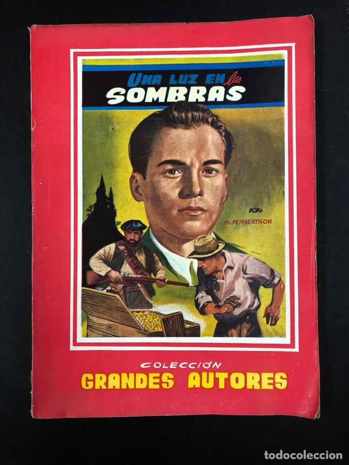 UNA LUZ EN LAS SOMBRAS - M. PEMBERTHON - COL. GRANDES AUTORES Nº 63 (Libros antiguos (hasta 1936), raros y curiosos - Literatura - Narrativa - Otros)