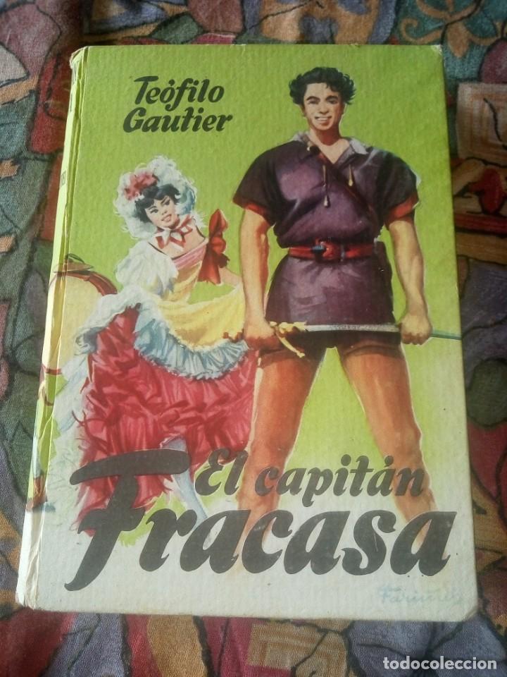 EL CAPITÁN FRACASA - TEOFILO GAUTIER - COLECCIÓN JUVENIL CADETE (Libros Antiguos, Raros y Curiosos - Literatura Infantil y Juvenil - Otros)