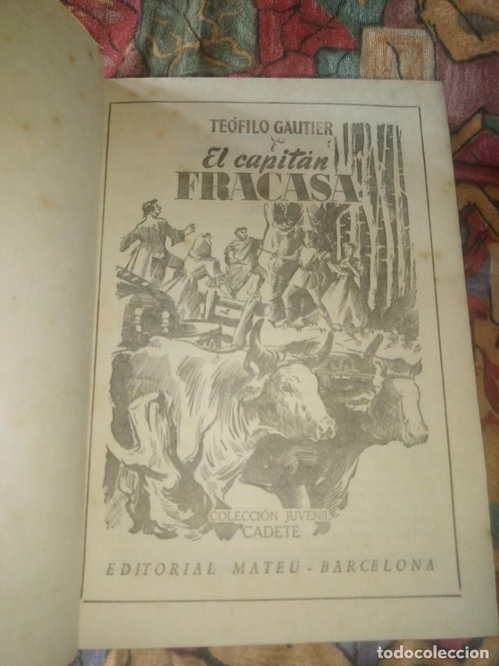 Libros antiguos: El capitán Fracasa - Teofilo gautier - Colección juvenil cadete - Foto 3 - 194205586