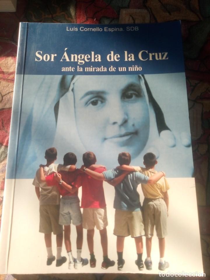 SOR ÁNGELA DE LA CRUZ - ANTE LA MIRADA DE UN NIÑO EDICIÓN DE 2004 (Libros Antiguos, Raros y Curiosos - Pensamiento - Otros)
